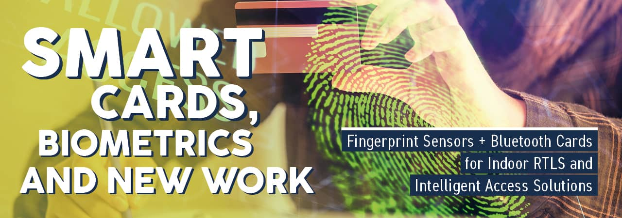 Smart Cards, Biometrics and New Work
