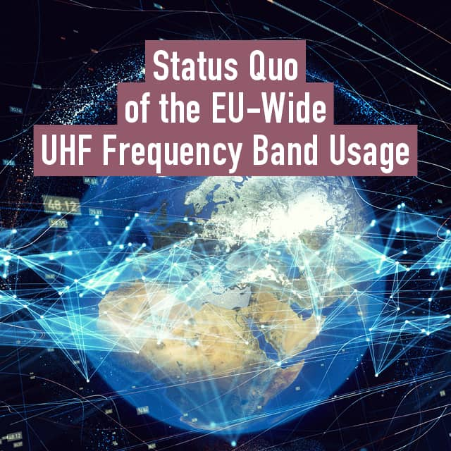 Harmonized UHF Frequency Bands from 2020 in the EU?
