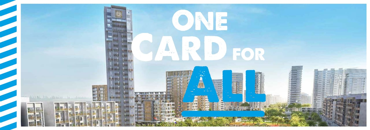 One Card for All at Residential Complex Town Square in Dubai