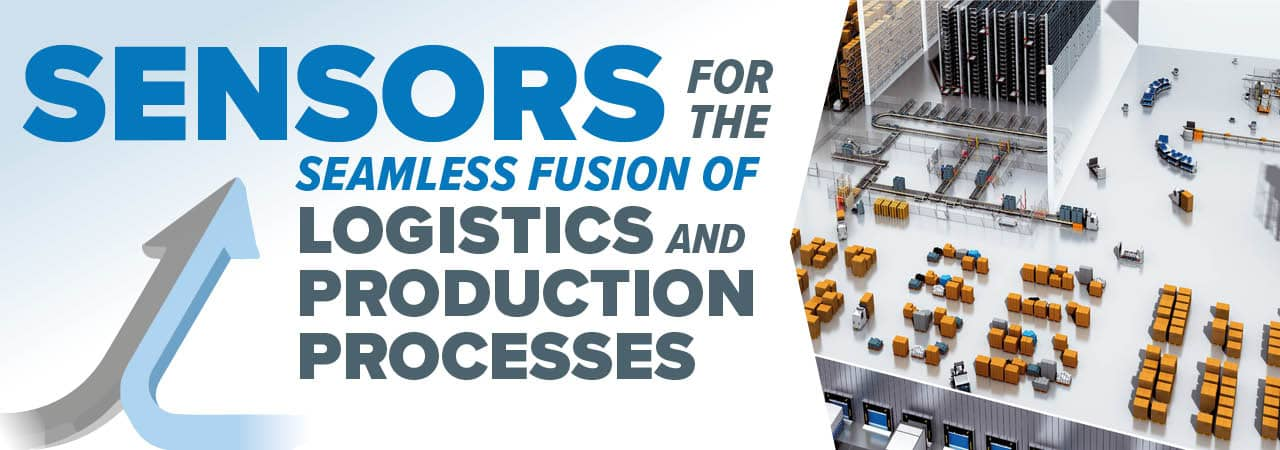 Sensors for the Fusion of Logistics and Production Processes