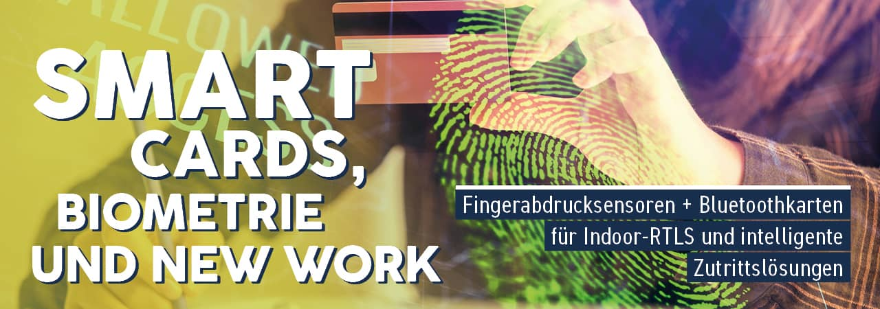 Smart Cards, Biometrie und New Work