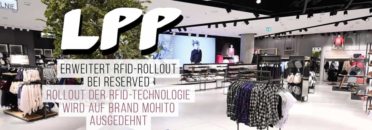 LPP startet Phase 2 des RFID-Rollouts bei Reserved