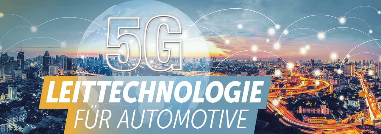 5G Leittechnologie für Automotive