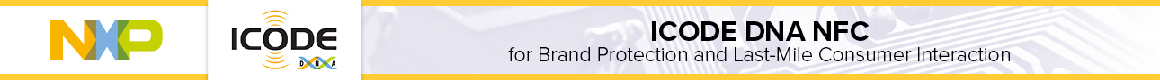 Get in Contact: ICODE DNA NFC for Brand Protection and Last-Mile Consumer Interaction