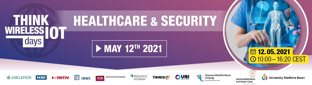 Think Wireless IoT Days 03/2021 - Healthcare & Security