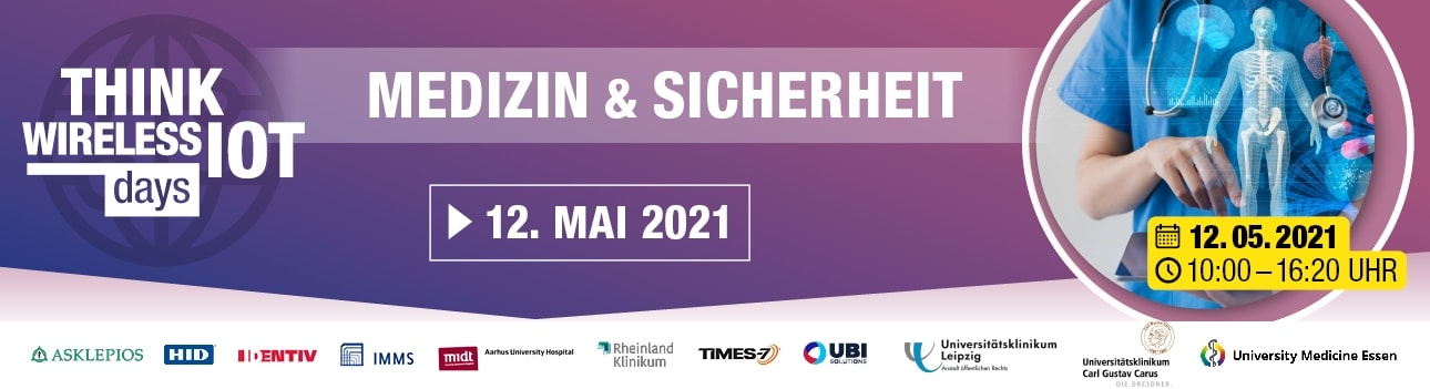 Think Wireless IoT Days 03/2021 - Medizin | Sicherheit
