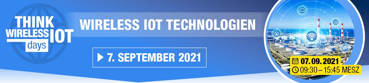 Think WIOT Day 2021 Wireless IoT Technologien