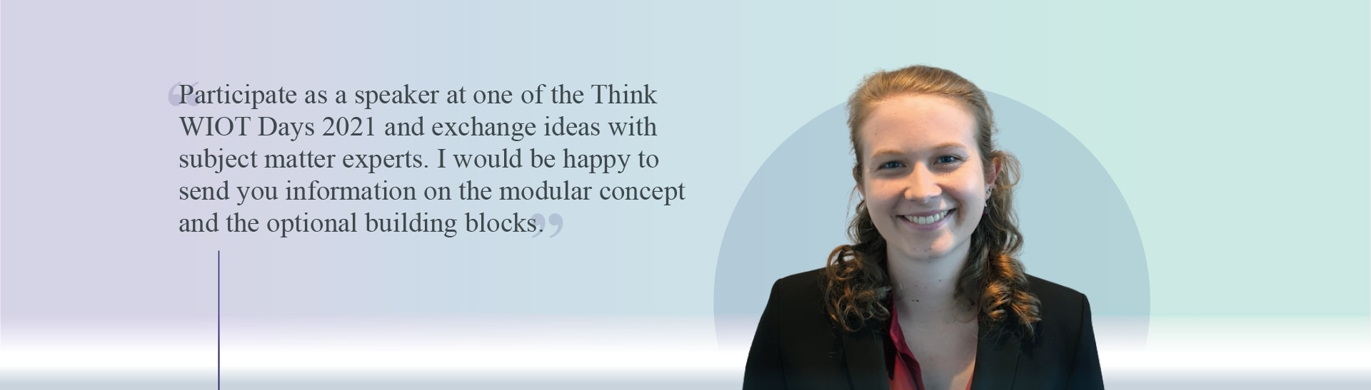 Participate as a speaker at one of the Think WIOT Days