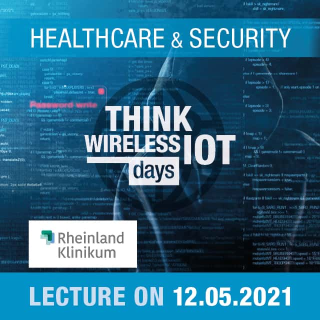 Cybersecurity in Healthcare – Think WIOT Day Healthcare