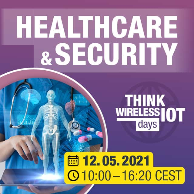 Think WIOT Day May 2021: Wireless IoT in Healthcare Livestream