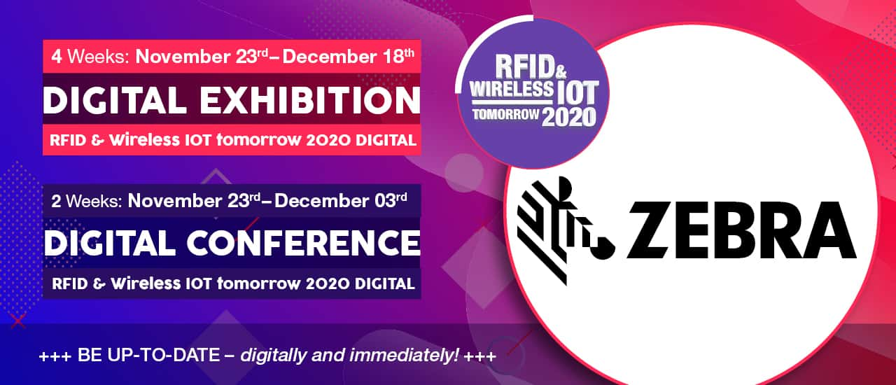 Zebra Technologies sponsoring the RFID & Wireless IoT tomorrow 2020 DIGITAL