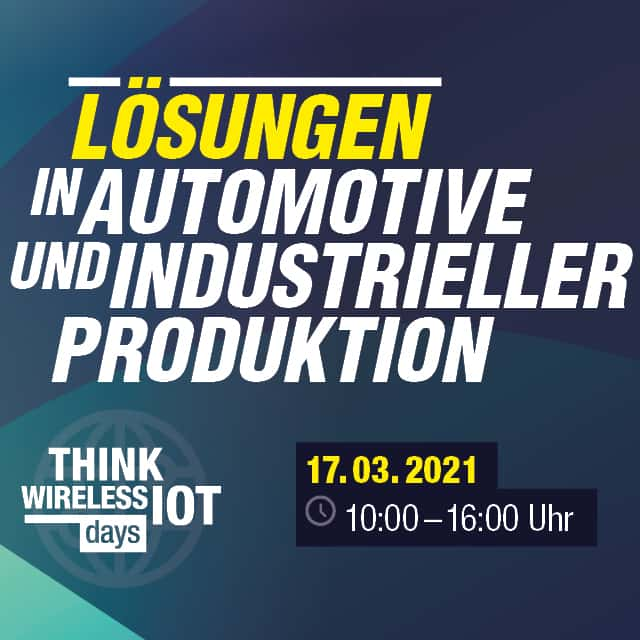 "Think WIOT Day ""Lösungen in Automotive und Industrie"" am 17.03"
