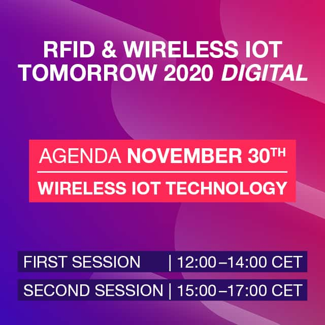#WIOTtomorrow20 DIGITAL: Forum 5 – Wireless IoT Technology