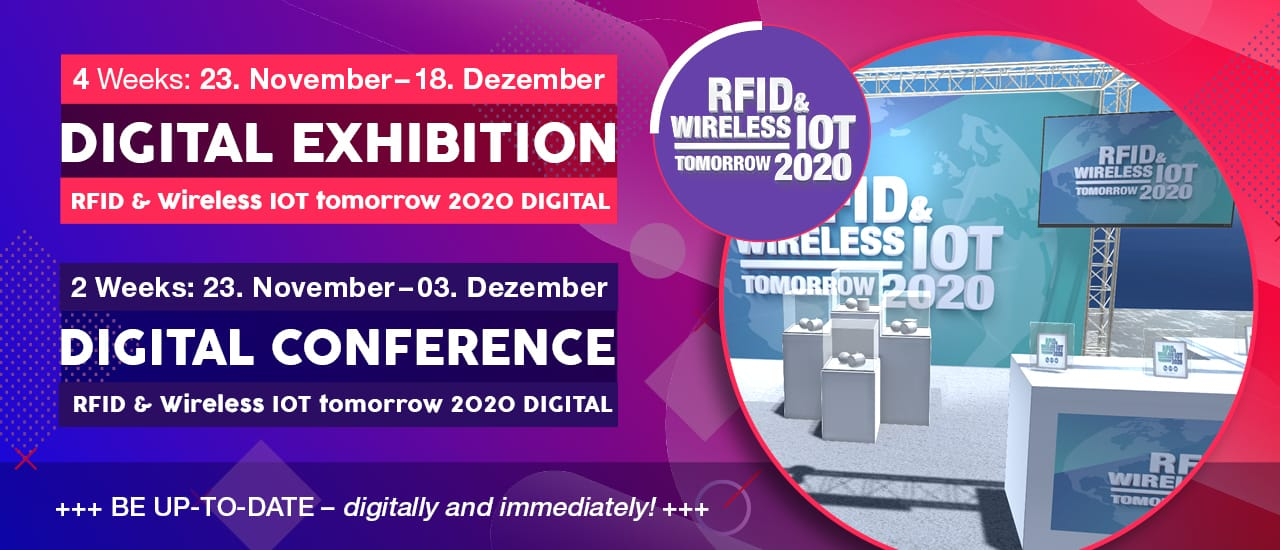 RFID & Wireless IoT tomorrow 2020 DIGITAL vom 23.11 bis 18.12