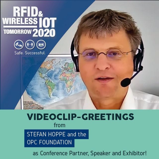 The OPC Foundation Invites You to the RFID & Wireless IoT tomorrow 2020 with a Video Clip